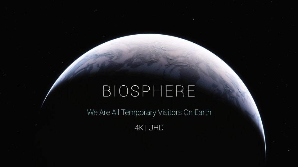 4K | Biosphere Full – Director's Extended Cut