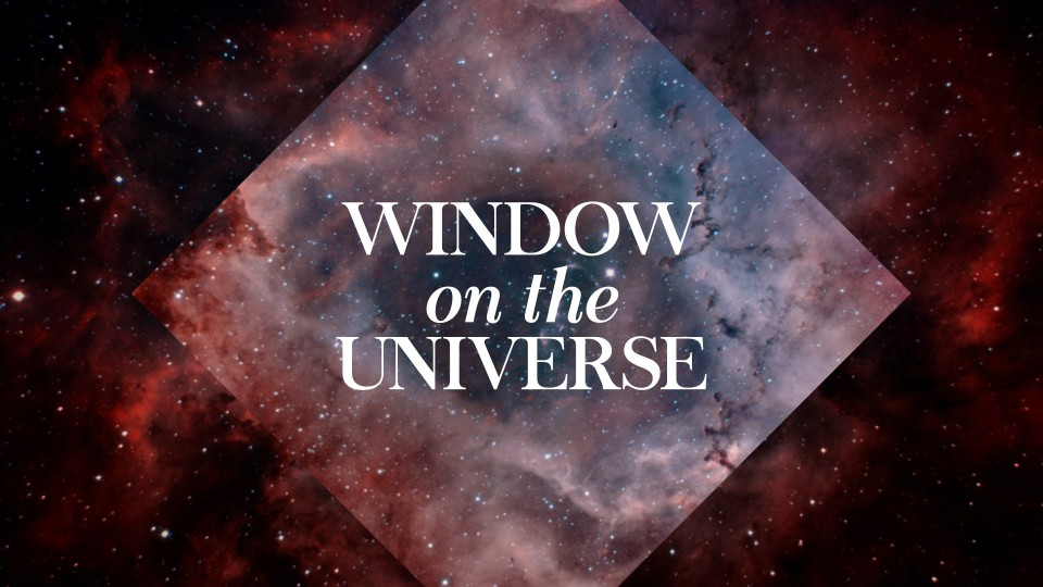 Window on the Universe – Hubble Anniversary Tribute