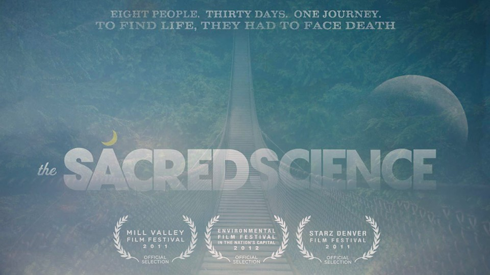 THE SACRED SCIENCE DOCUMENTARY