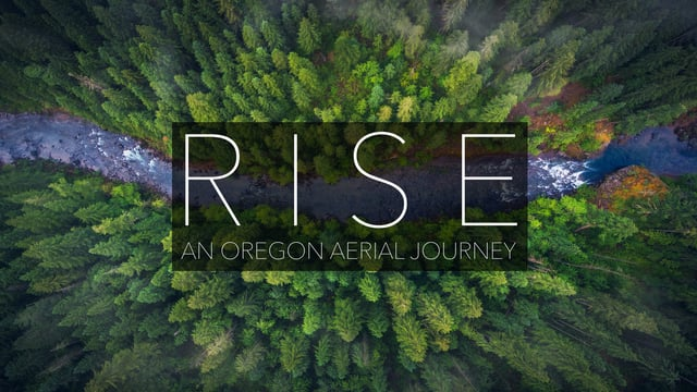 RISE – Oregon Aerial 4K