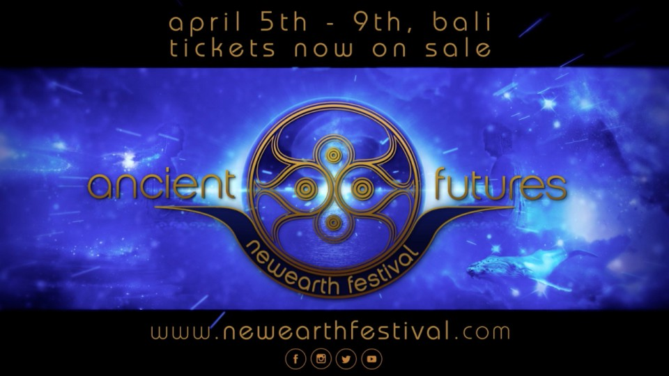 Ancient Futures: NewEarth Festival Bali 2017 | Official Video