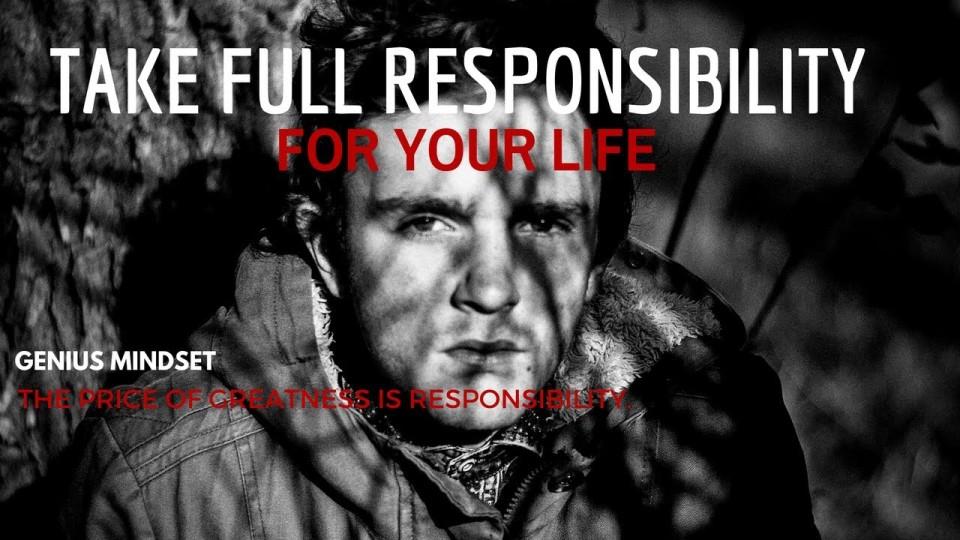 Take Full Responsibility For Your Life (Best Motivational Speech)