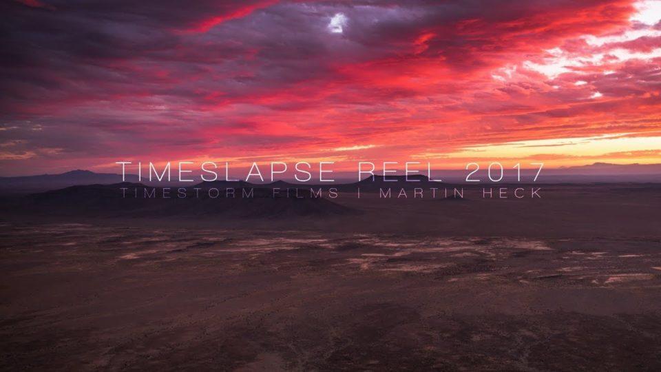 2017 TIMELAPSE REEL 4K60p // TIMESTORM FILMS