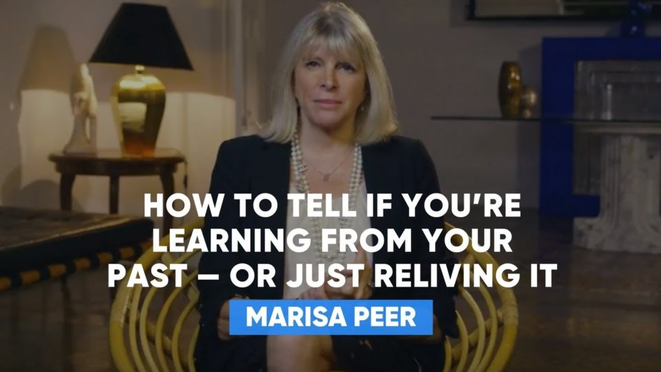 How To Tell If You're Learning From Your Past — Or Just Reliving It | Marisa Peer