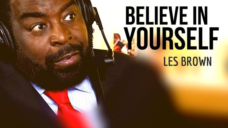 Les Brown: Believe in Yourself Again | Les Brown Motivation