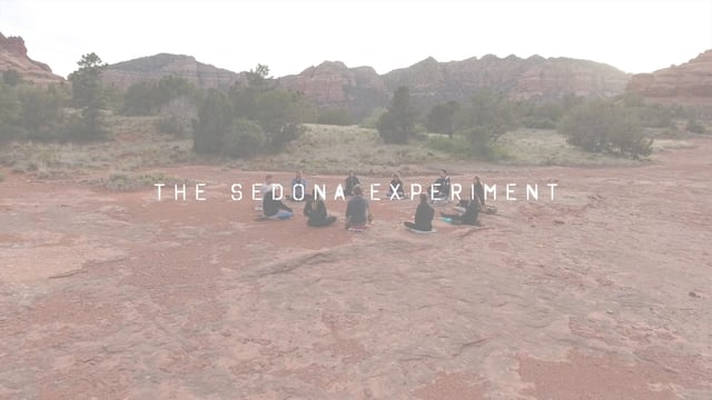The Sedona Experiment // Extended