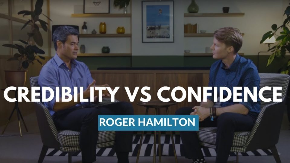 CE Roger Hamilton —The Difference Between Your Credibility & Your Confidence
