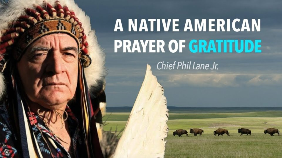 A Native American Prayer of Gratitude