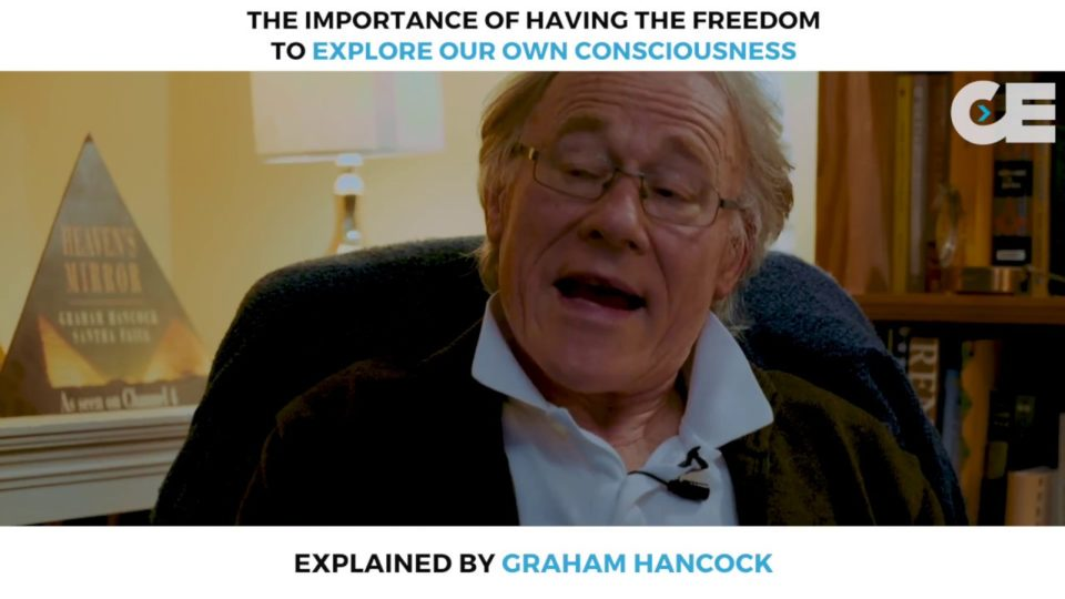 Graham Hancock on having the freedom to explore our own consciousness
