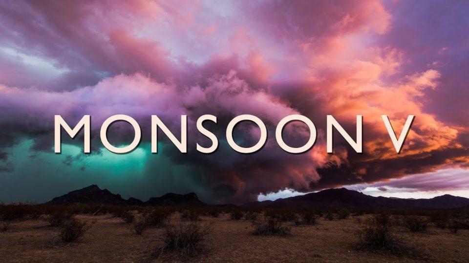 Monsoon V (4K)