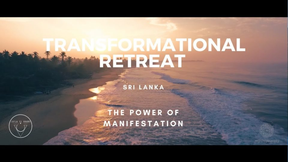 Transformational Retreat – The Power of Manifestation – Sri Lanka